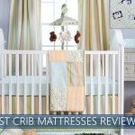 best crib mattresses for 2017 reviewed