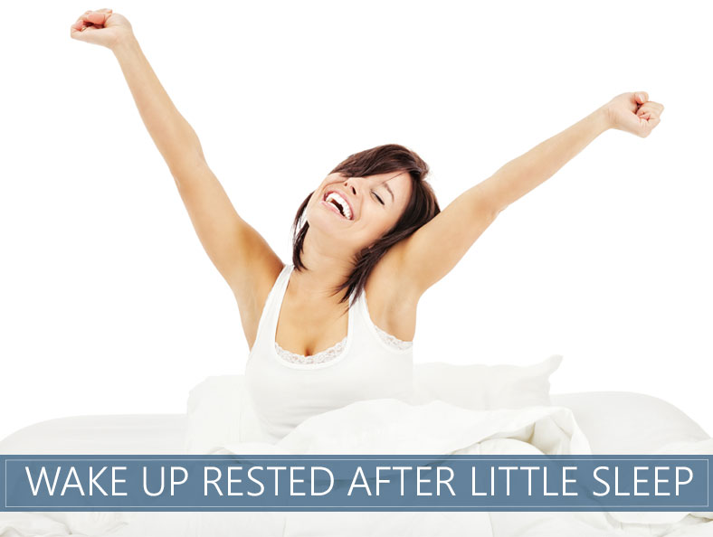 how to wake up rested after too little sleep