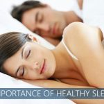 Importance of healthy sleep Featured Image