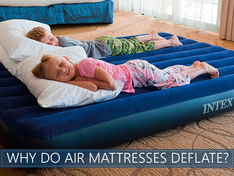 why your air mattress is leaking air overnight