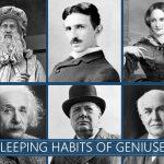 Resting Habits of 6 Geniuses