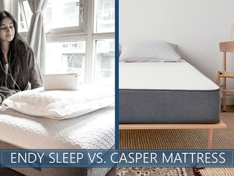 Casper vs. Endy Sleep Mattress Comparison 2017 - Let The Battle Begin