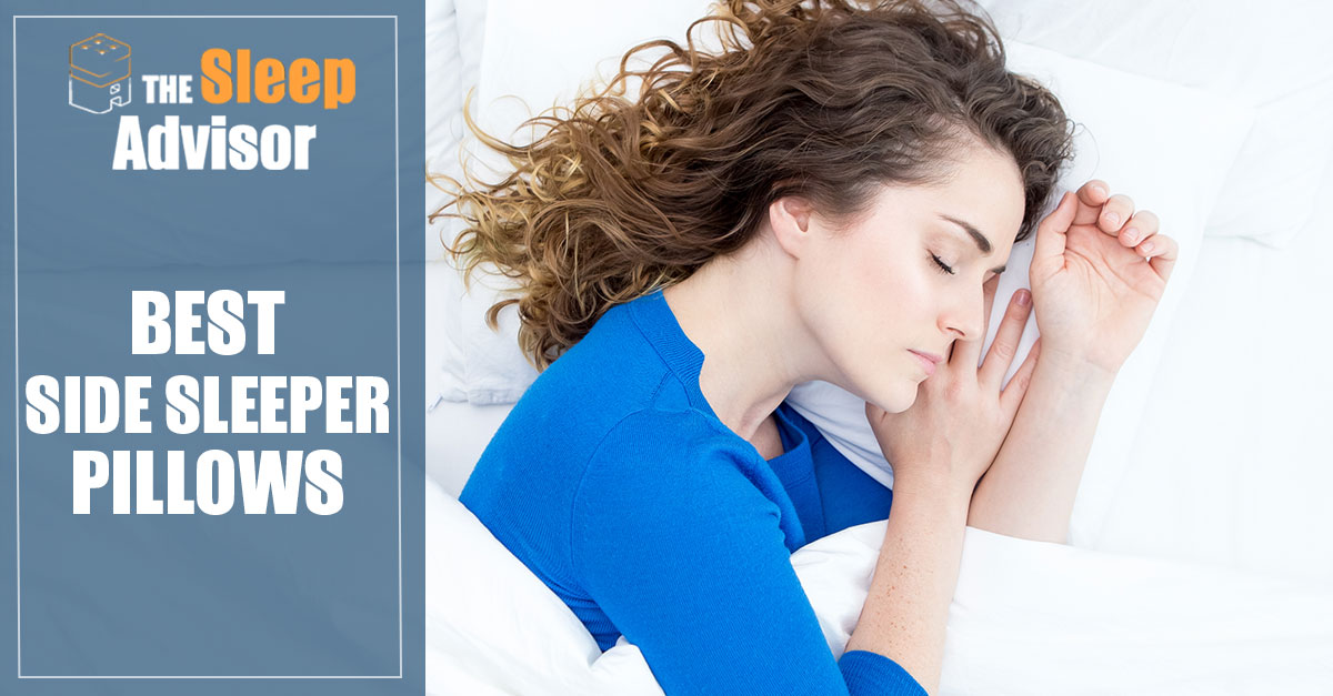 Best Pillow For Side Sleepers In 2018 Our Reviews And