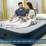 how to make an air mattress comfortable