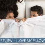 Our overview of I love my pillow