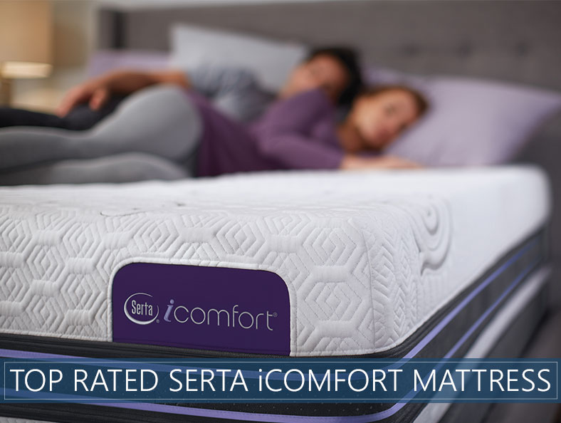 Highest Rated Serta iComfort Mattress Reviews