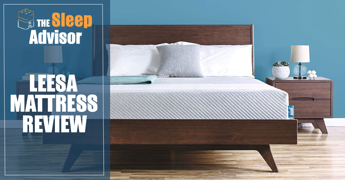 Leesa Mattress Review Our 2020 Complete Guide Is It
