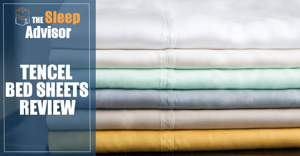 Tencel Bed Sheets Review By Malouf For 2019 The Sleep