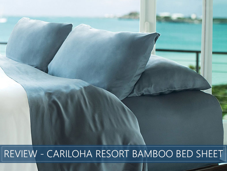 d13c5d966d8 Cariloha Resort (Bamboo) Bed Sheets Review - Our Thoughts for 2019