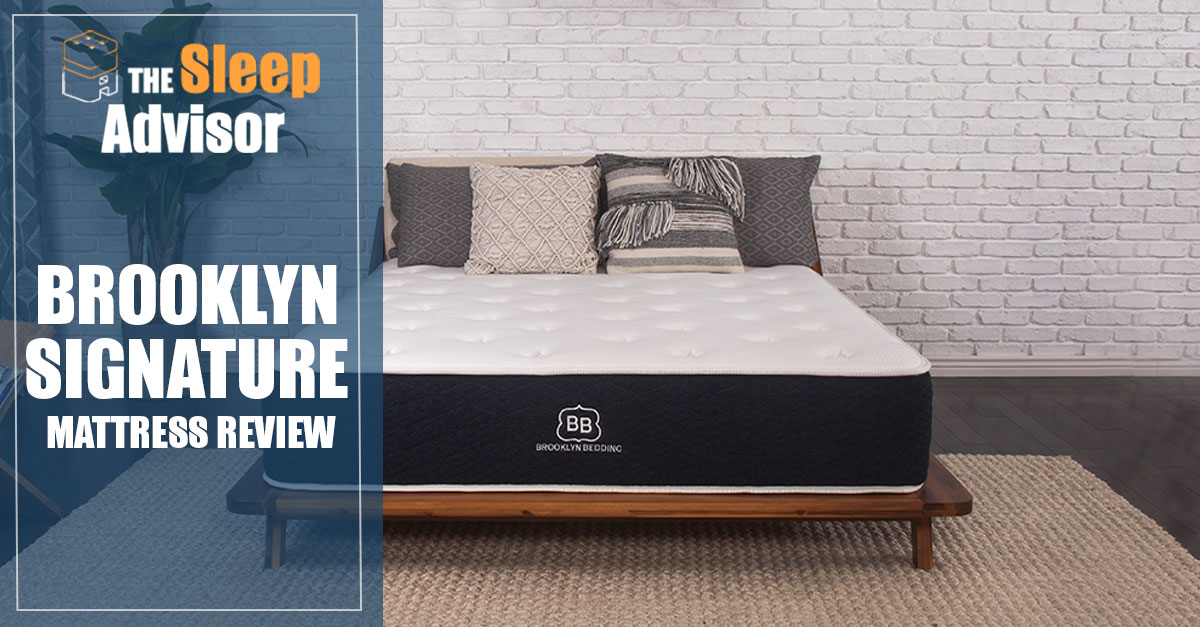 Brooklyn Signature Mattress Review You Must Read This