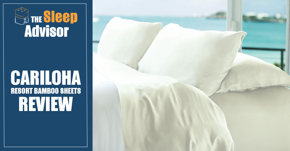 Cariloha Resort Bamboo Bed Sheets Review Our Thoughts