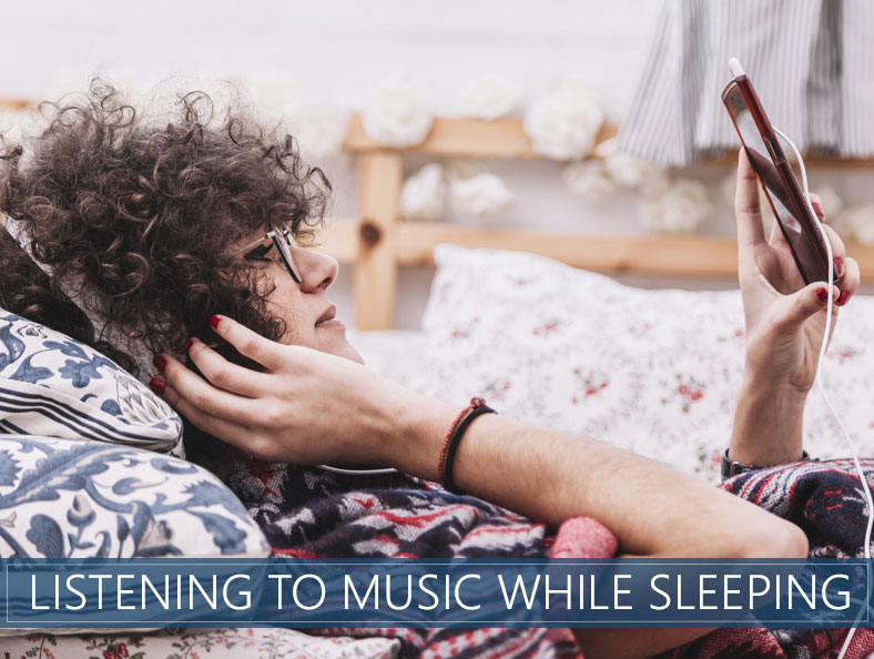 effects of listening to music while sleeping
