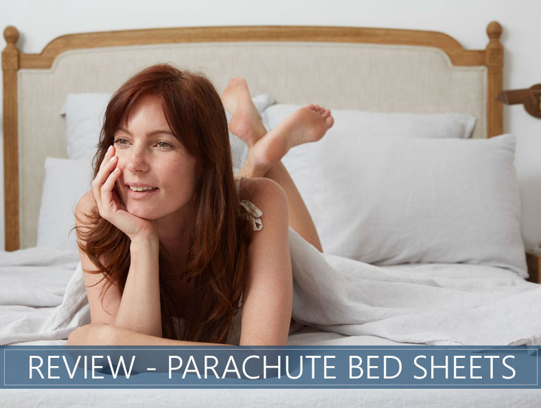 parachute bed sheets overview