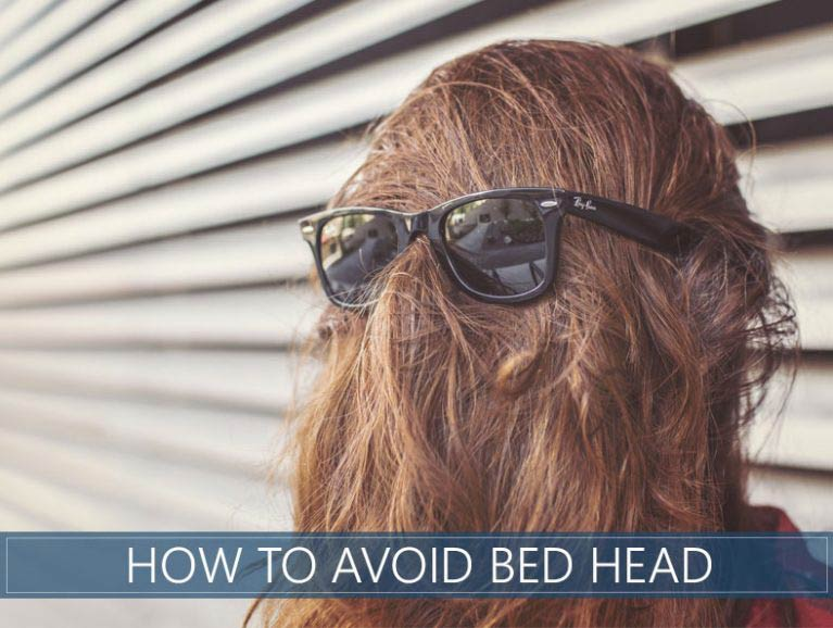 our advice to help you avoid bed head