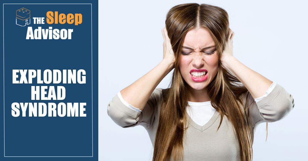 Exploding Head Syndrome Brain Explosion The Sleep Advisor