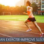 can exercise improve sleep
