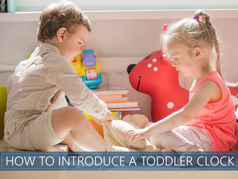how to introduce a toddler clock