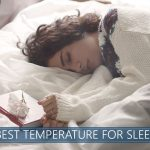 What is the perfect temperature for amazing sleep?