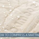 HOW TO COMPRESS A MATTRESS IMAGE