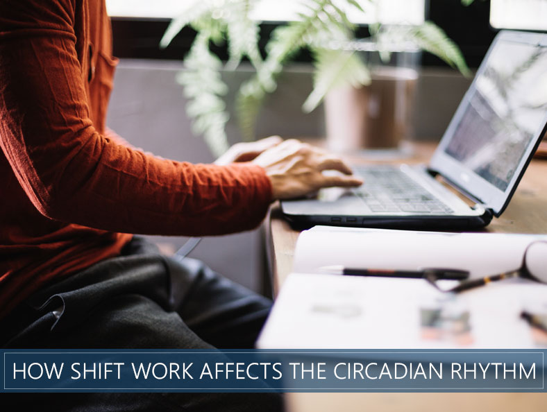 how shift work affects the circadian rhythm