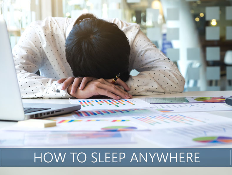 how to sleep anywhere