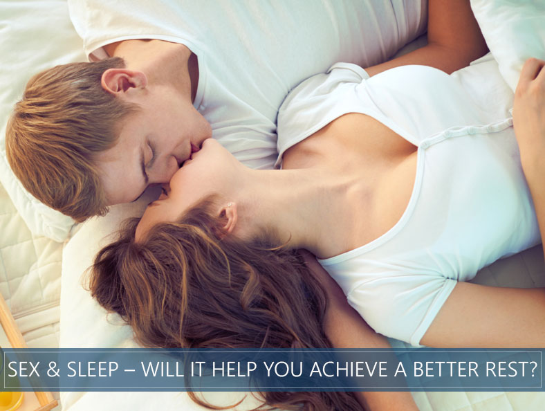 sleep and sex- will it help you achieve a better rest