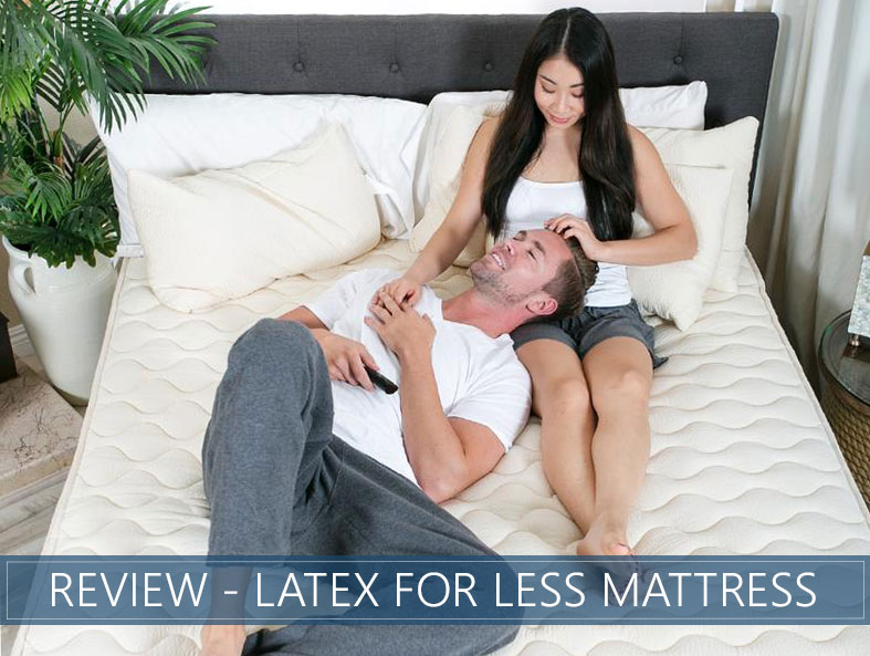 Our in depth overview of the latex for less bed