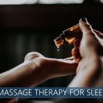Massage therapy and better sleep