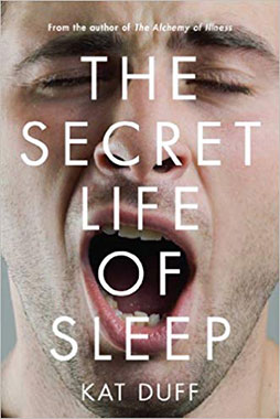The Secret Life of Sleep the book