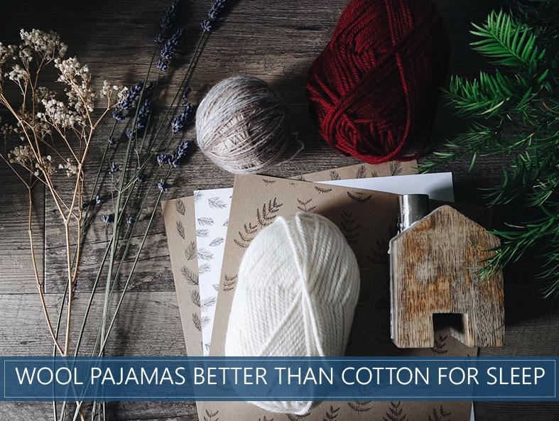 Wool Pajamas Trump Cotton in Delivering Best Sleep