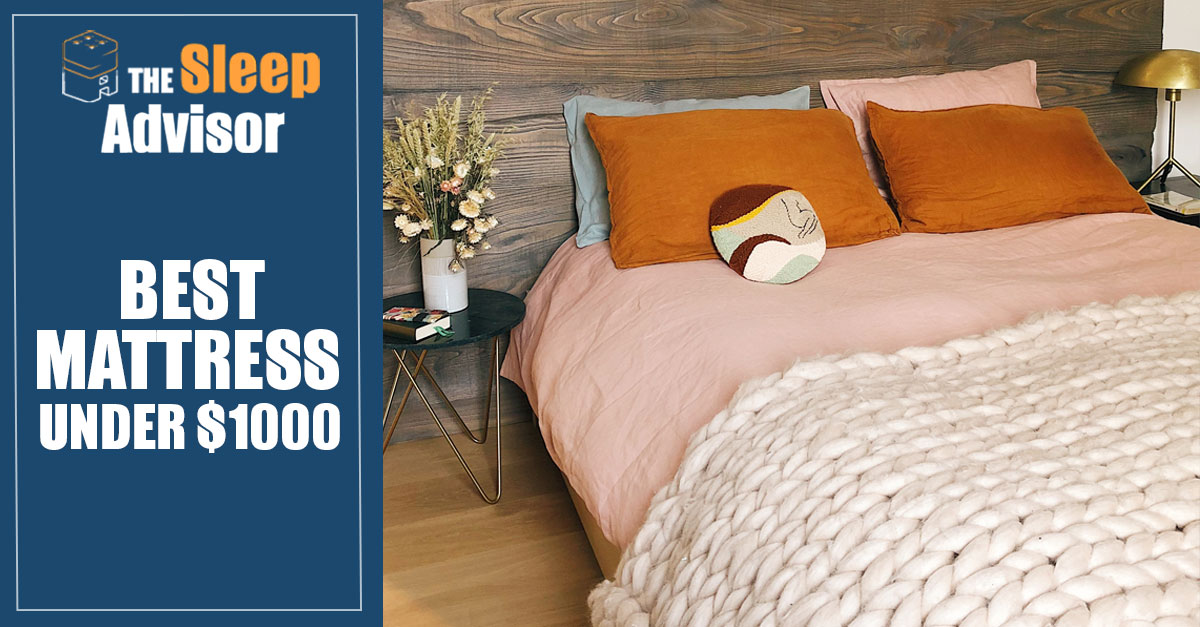 The 10 Best Mattresses Under 1000 2019 Buyer S Guide Amp Reviews