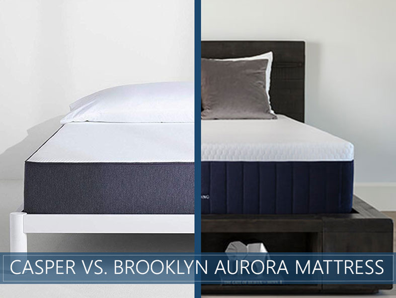 Comparison of casper and aurora brooklyn mattress