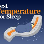 What Is the Best Temperature For Sleep