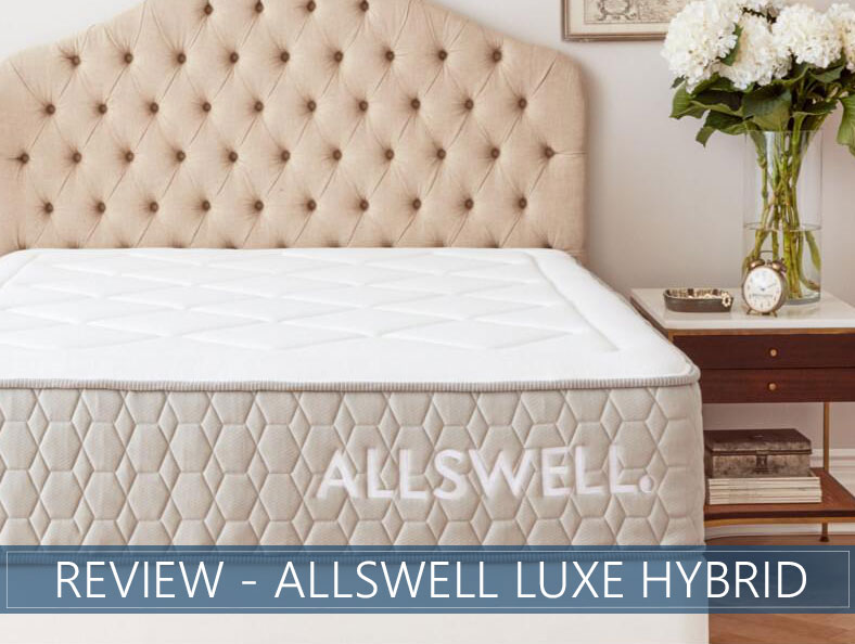 our overview of allswell luxe hybrid