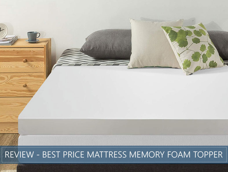 our overview of best price mattress memory foam topper