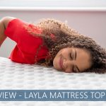 our overview of layla topper