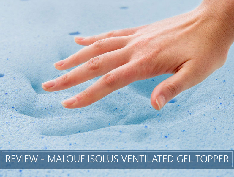 our overview of malouf isolus ventilated gel topper