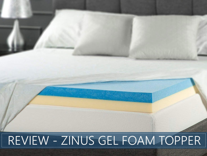 our overview of zinus gel foam topper