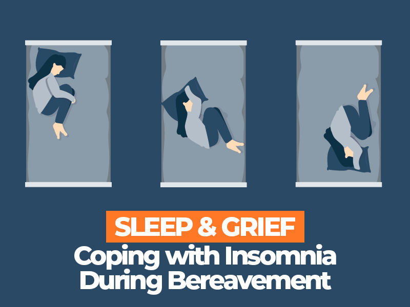 Coping With Insomnia During Bereavement
