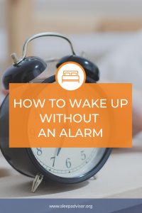 How to wake up without an alarm