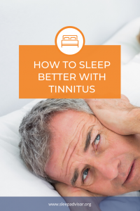 How To Sleep When You Have Tinnitus