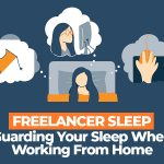 How to Safeguard Your Sleep When Working From Home