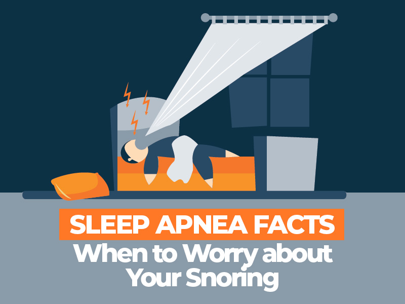 When To Worry about Your Snoring