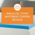 Zinus Gel Foam Mattress Topper Review
