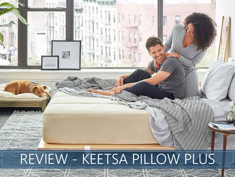our in depth overview of keetsa pillow plus mattress