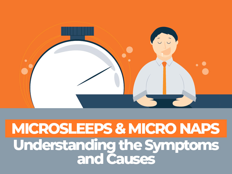 Understanding the Symptoms and Causes of Microsleep