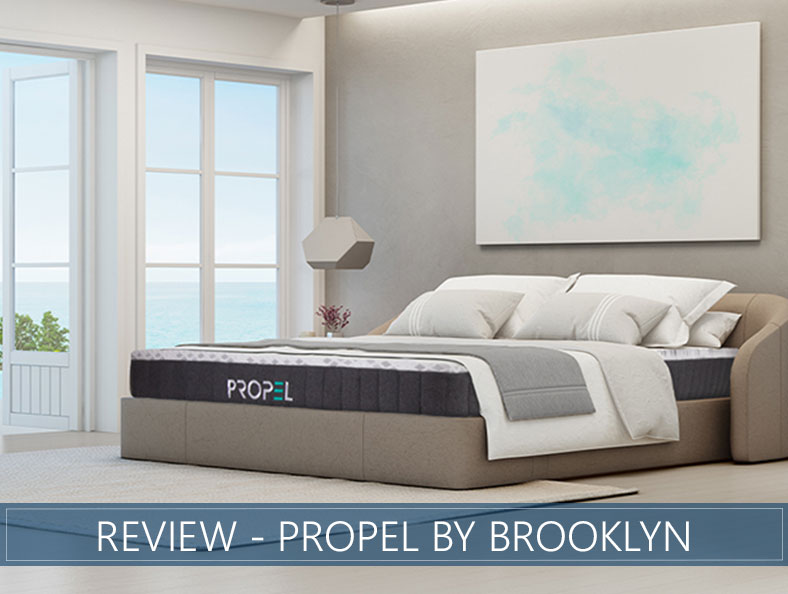 our review of the propel mattress