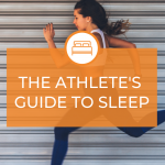 The Athlete's Guide to Sleep