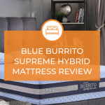 Blue Burrito Supreme Hybrid Mattress Review