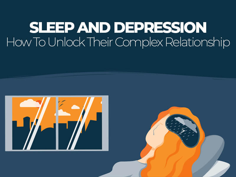 How To Unlock Complex Relationship Between Depression and Sleep